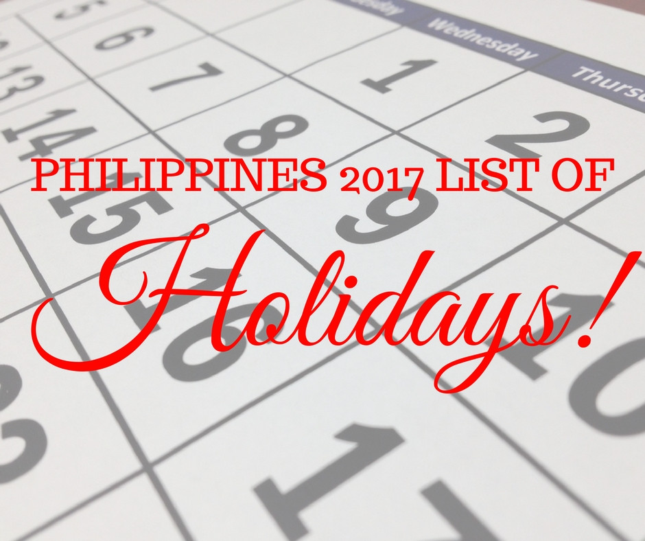Philippine List of Holidays - 2017