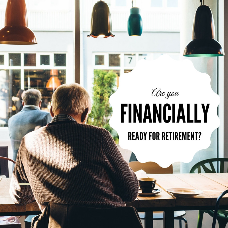 Ready To Retire? Here Are Some Tips To Become Financially Ready For Retirement
