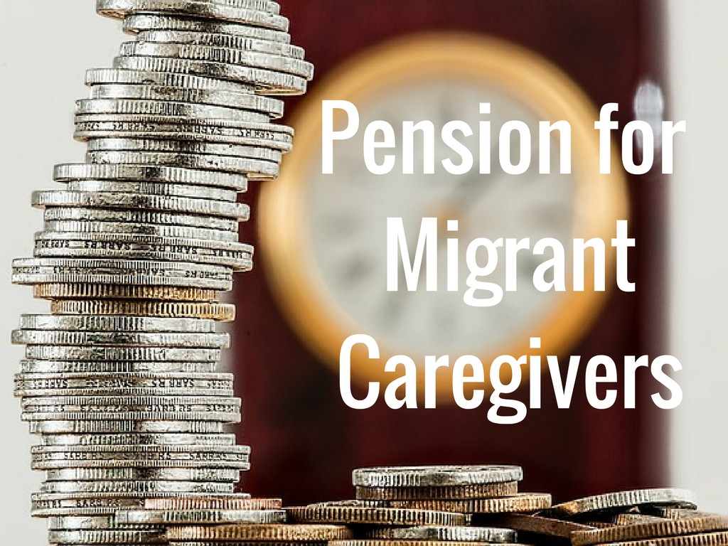 Pension: Payment for Migrant Caregivers